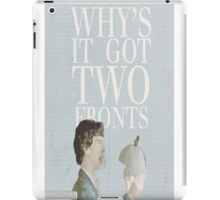 Why's it got two fronts?! iPad Case/Skin