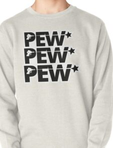 Pew Pew Pew Lasers Pullover