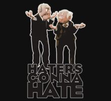 Statler and Waldorf - Haters Gonna Hate Kids Tee