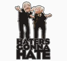 Statler and Waldorf - Haters Gonna Hate Kids Clothes