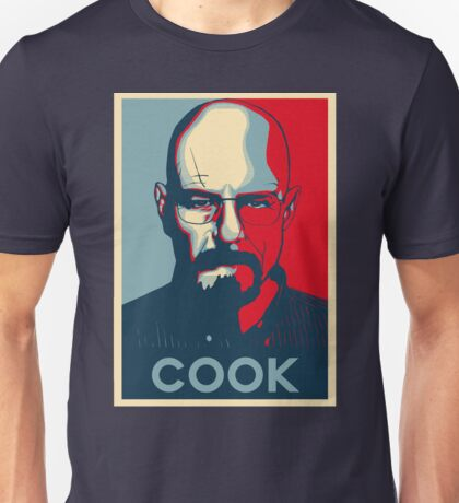 Walter White COOK hope poster Unisex T-Shirt