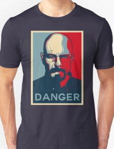 Walter White DANGER hope poster T-Shirt