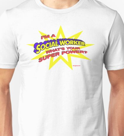 Super Social Worker Unisex T-Shirt