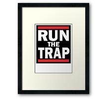 RUN the TRAP Framed Print