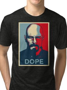 Walter White DOPE hope poster Tri-blend T-Shirt