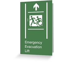 Emergency Evacuation Lift Sign, Left Hand Up Arrow, with the Accessible Means of Egress Icon and Running Man, part of the Accessible Exit Sign Project Greeting Card