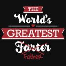 The world's greatest farter/father by LaundryFactory