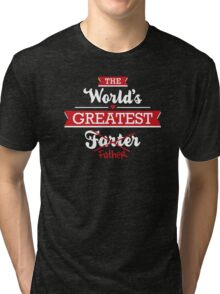 The world's greatest farter/father Tri-blend T-Shirt