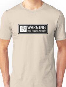 Full Frontal Nerdity Unisex T-Shirt