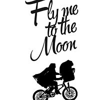ET - Fly me to the moon by burrotees