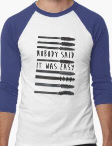 Nobody Said It Was Easy, Mascara Wands Men's Baseball ¾ T-Shirt