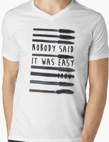 Nobody Said It Was Easy, Mascara Wands Mens V-Neck T-Shirt