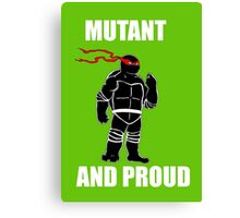 mutant and proud (white font) Canvas Print