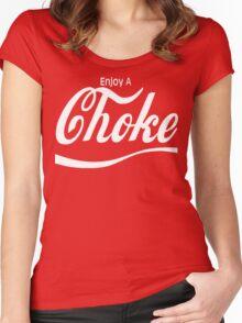 enjoy a choke Women's Fitted Scoop T-Shirt
