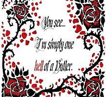 "Black Butler: ""Simply One Hell Of A Butler..."" Quote by ClimbTheIvy"
