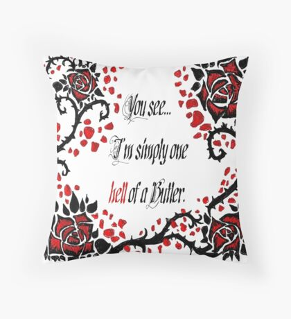 """Black Butler: """"Simply One Hell Of A Butler..."""" Quote Throw Pillow"""