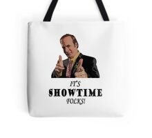 It's Showtime Folks! Tote Bag