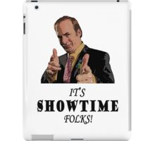 It's Showtime Folks! iPad Case/Skin