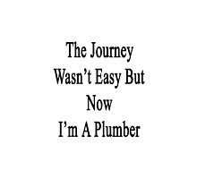 The Journey Wasn't Easy But Now I'm A Plumber  by supernova23