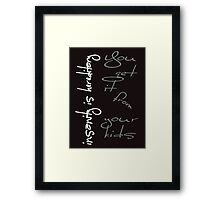 Insanity Is Hereditary - You Get It From Your Kids Framed Print