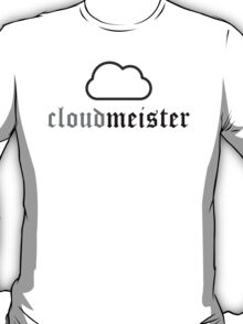 Cloudmeister T-Shirt