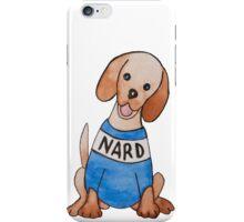 Nard Dog iPhone Case/Skin