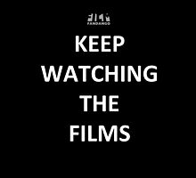 """Keep Watching the Films"" - WHITE by FilmFandango"