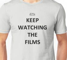 Keep Watching the Films - BLACK Unisex T-Shirt