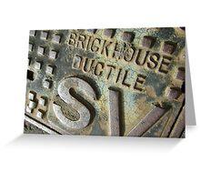Brickhouse Ductile Greeting Card