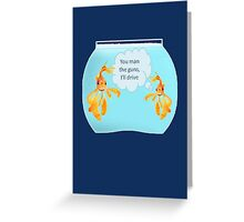 There Were Two Goldfish In A Tank Greeting Card