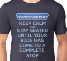 Keep Calm and Stay Seated Unisex T-Shirt