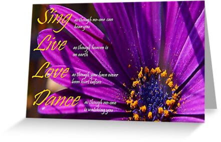 Sing, Live, Love, Dance Quote Greeting Card with Flower by taiche