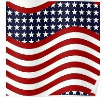 STARS AND STRIPES FOREVER! (American flag design)  Poster