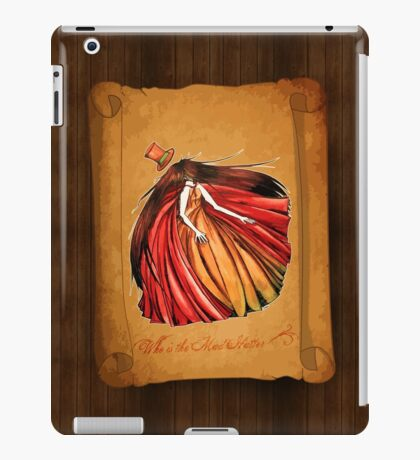 Who is the Mad Hatter ? Red Riding Hood iPad Case/Skin