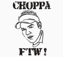 ChoppA FTW by choppa79