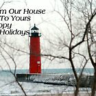 From Our House To Yours by kkphoto1