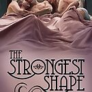 The Strongest Shape by Paul Richmond