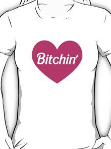 Bitchin' Barbie Pink Heart Design T-Shirt