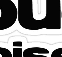 Loud Noises #2 Sticker