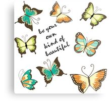 Be Your Own Beautiful Butterflies Metal Print