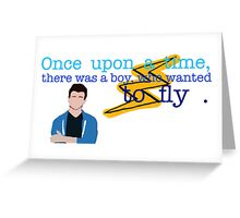 There was a boy who wanted to fly! Greeting Card