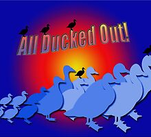 All Ducked Out by CarolM