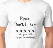 Please Don't Litter Unisex T-Shirt
