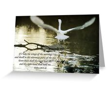 Psalm 139:9-10 Greeting Card