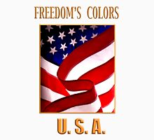 FREEDOM'S COLORS  Unisex T-Shirt