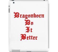 Dragonborn Do It Better iPad Case/Skin