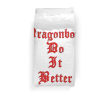 Dragonborn Do It Better Duvet Cover
