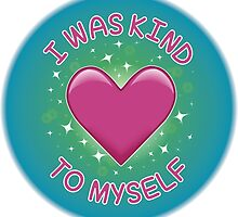 Spoonie Stickers - I was kind to myself (large) by Parkertron