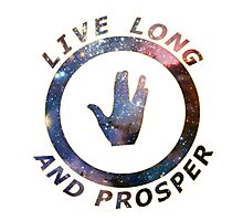 ~ live long and prosper ~ Photographic Print