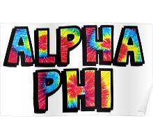 Tie Dye Alpha Phi Poster